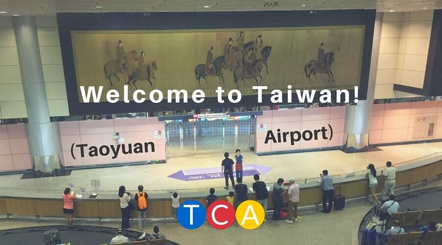 Welcome to Taiwan Taoyuan Airport