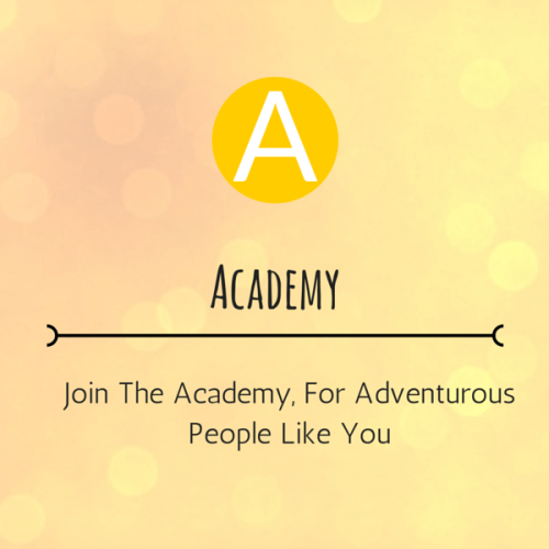 Join the Academy, For Adventurous People Like You