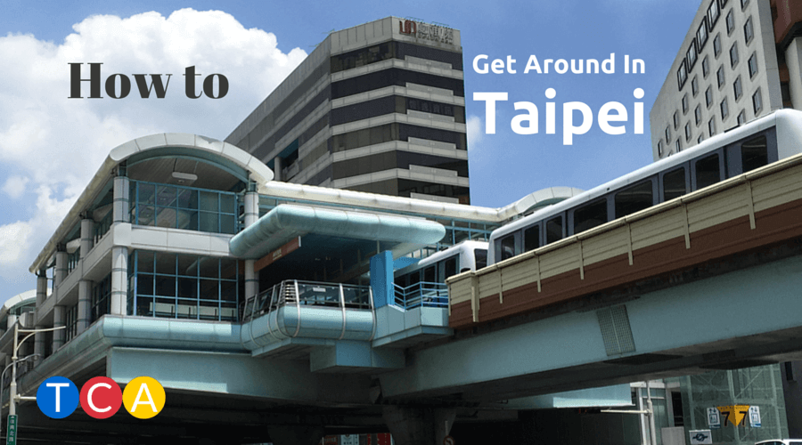 How to Get Around In Taipei